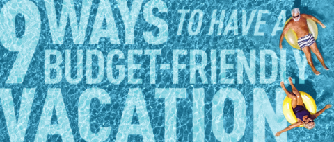 "People on a pool with text overlay ""9 ways to have a budget friendly vacation"""